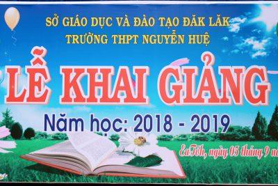 Lễ khai giảng năm học mới 2018 – 2019 và chào đón HS lớp 10 Khóa 12